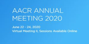 AACR Virtual Annual Meeting 2020